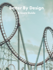 Better by design User guide cover